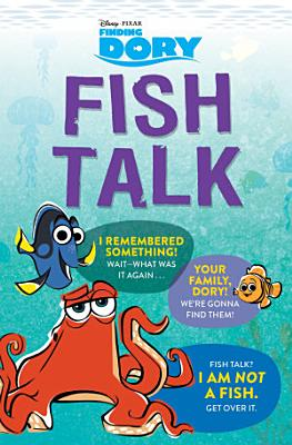 Finding Dory: Fish Talk