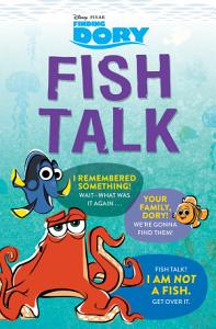 Finding Dory  Fish Talk Book