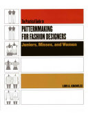 Practical Guide to Patternmaking for Fashion Designers  Juniors  Misses and Women