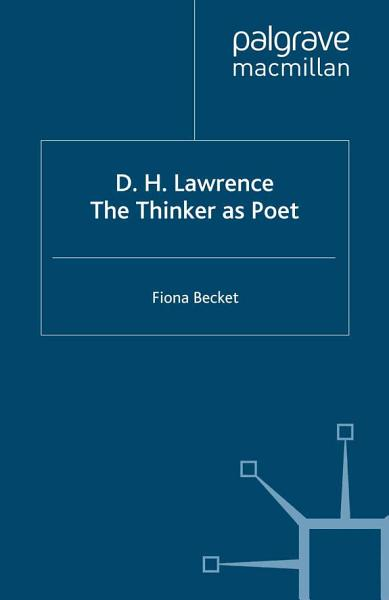 Download D H  Lawrence  The Thinker as Poet Book