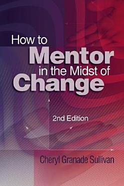 How to Mentor in the Midst of Change PDF