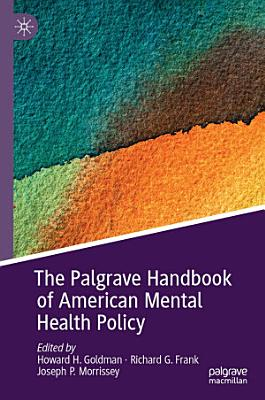 The Palgrave Handbook of American Mental Health Policy