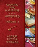 A Year of Comfy, Cozy Soups, Stews, and Chilis: Cooking for Halflings & Monsters
