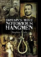 Britain s Most Notorious Hangmen PDF