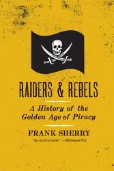 Raiders And Rebels Book PDF