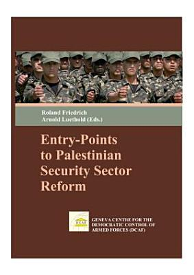 Entry points to Palestinian Security Sector Reform PDF