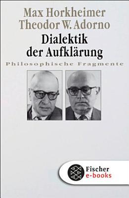 Dialektik der Aufkl  rung PDF