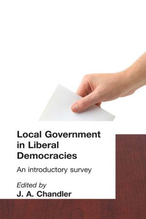 Local Government in Liberal Democracies PDF