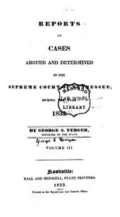 Reports of cases argued and determined in the Supreme Court of Tennessee [1818-1837]: Volume 3
