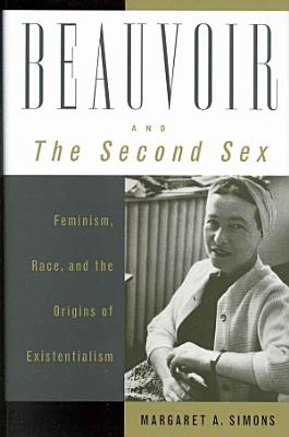 Beauvoir and The Second Sex