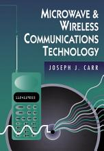 Microwave and Wireless Communications Technology PDF