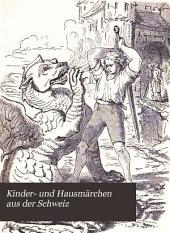 Kinder- und Hausmärchen aus der Schweiz