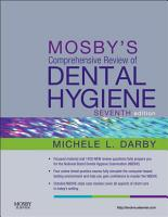 Mosby s Comprehensive Review of Dental Hygiene   E Book PDF