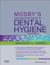Mosby's Comprehensive Review of Dental Hygiene: Edition 7