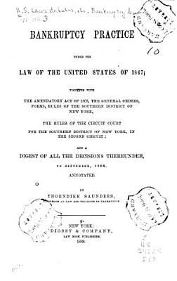 Bankruptcy Practice Under the Law of the United States of 1867 PDF