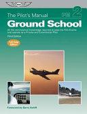 The Pilot s Manual  Ground School PDF