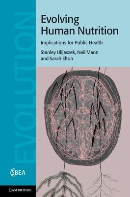Evolving Human Nutrition PDF