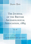 The Journal of the British Archaeological Association  1884  Vol  40  Classic Reprint  PDF
