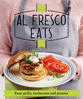 Al Fresco Eats: Easy-peasy grills, barbecues and picnics