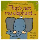 That s Not My Elephant