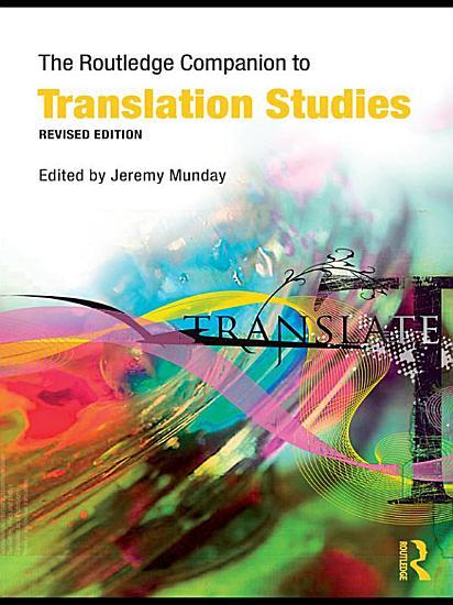 The Routledge Companion to Translation Studies PDF