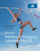 Human Anatomy & Physiology Laboratory Manual, Cat Version: Edition 12