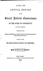 Annual Report of the General Railroad Commissioners of the State of Connecticut, for ...