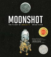 Moonshot: The Flight of Apollo 11 (with audio recording)