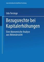 Bezugsrechte bei Kapitalerhöhungen: Eine ökonomische Analyse aus Aktionärssicht