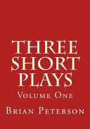 Three Short Plays