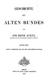 Geschichte des A. Bundes: Band 1