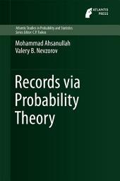 Records via Probability Theory