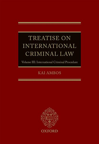 Treatise on International Criminal Law