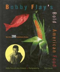 Bobby Flay s Bold American Food PDF