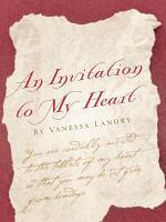 An Invitation to My Heart by Vanessa Landry PDF