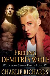 Freeing Demitri's Wolf