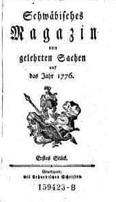Schwäbisches Magazin von gelehrten Sachen