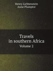 Travels in southern Africa: Volume 2