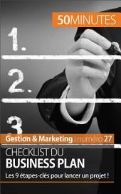 Checklist du business plan: Les 9 étapes-clés pour lancer un projet !