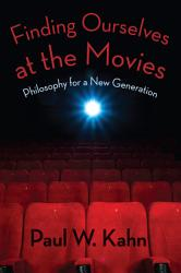 Finding Ourselves At The Movies Book PDF