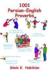 1001 Persian-English Proverbs: هزار و یک مثل فارسى- انگلیسی