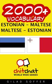2000+ Estonian - Maltese Maltese - Estonian Vocabulary