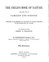 The Child's Book of Nature: Three Parts in One