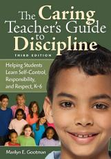 The Caring Teacher s Guide to Discipline PDF