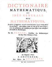 Dictionnaire mathematique, ou: Idée genearale des mathematiques ...