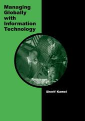 Managing Globally with Information Technology