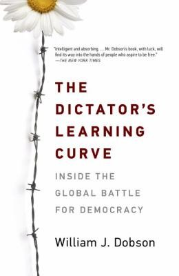The Dictator s Learning Curve
