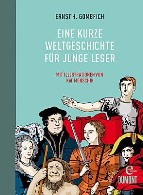 Eine kurze Weltgeschichte f  r junge Leser PDF