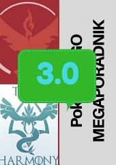 POKEMON GO MEGAPORADNIK wersja 3.0: Aktulizacja wersji do 3.0! Poradnik dla gracza Pokemon GO!