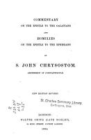 Commentary on the Epistle to the Galatians  And  Homilies on the Epistle to the Ephesians of S  John Chrysostom PDF